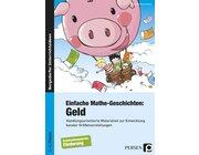 Einfache Mathe-Geschichten: Geld, Buch, 1.-4. Klasse