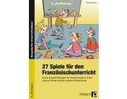 27 Spiele für den Französischunterricht, Buch, 5.-10. Klasse