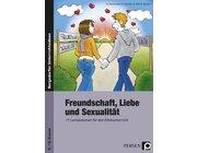 Freundschaft, Liebe und Sexualität, Broschüre, 8.-10. Klasse