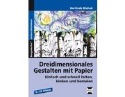Dreidimensionales Gestalten mit Papier, Broschüre, 5.-10. Klasse