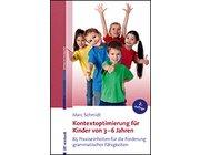 Kontextoptimierung für Kinder von 3–6 Jahre, Buch