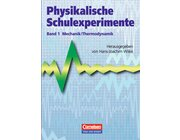Physikalische Schulexperimente Band 1
