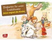 Kamishibai Bildkartenset - Jesus segnet die Kinder, 3-8 Jahre