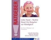 Linke Hand - Rechte Hand: Ein Ratgeber zur Händigkeit, Buch