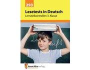 293 Lesetests in Deutsch - Lernzielkontrollen 3. Klasse