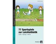 77 Sportspiele zur Leichtathletik, Buch, 1.-4. Klasse