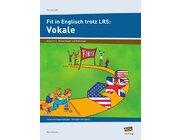 Fit in Englisch trotz LRS: Vokale, Broschüre, 5.-6. Klasse