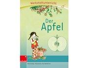 Anton und Zora: Der Apfel - Werkstatt zu Anton, 6-9 Jahre