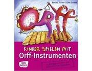 Kinder spielen mit Orff-Instrumenten, Taschenbuch, 2-8 Jahre