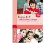 Einstieg DaZ, Praxisbuch, ab 1. Schuljahr