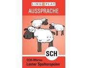 Ausssprache Lauter Spolterspeine: SCH-Wörter, ab 4 Jahre