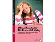 LRS in der Sekundarstufe: Rechtschreibtraining, Buch inkl. CD, 5.-10. Klasse