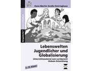 Lebenswelten Jugendlicher und Globalisierung, Buch, 5.-10. Klasse