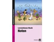 Lernstationen Musik: Noten, Broschüre, 2.-4. Klasse