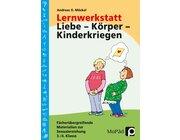 Lernwerkstatt: Liebe - Körper - Kinderkriegen, Buch, 3.-4. Klasse