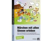 Märchen mit allen Sinnen erleben, Buch, 1.-6. Klasse