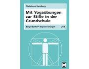 Mit Yogaübungen zur Stille in der Grundschule, Kopiervorlagen, 1.-4. Klasse