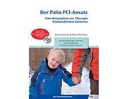 Der Palin PCI-Ansatz, Therapiebuch inkl. CD, 2-6 Jahre