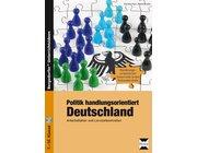 Politik handlungsorientiert: Deutschland, Buch inkl. CD, 7.-10. Klasse