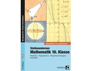 Stationenlernen Mathematik, Buch inkl. CD-ROM, 10. Klasse