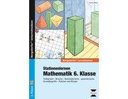 Stationenlernen Mathematik, Buch inkl. CD, 6. Klasse