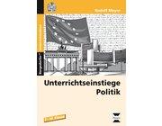 Unterrichtseinstiege Politik, Buch inkl. CD, 7.-10. Klasse