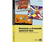 Wortschatz und Grammatik spielerisch üben, Broschüre inkl. CD, 5.-10. Klasse