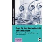 Yoga für den Sportunterricht am Gymnasium, Buch inkl. CD, 9.-10. Klasse