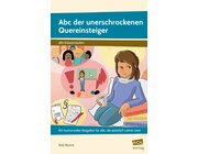 Abc der unerschrockenen Quereinsteiger, Buch, Alle Klassenstufen