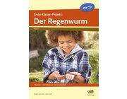 Erste-Klasse-Projekt: Der Regenwurm, Buch inkl. CD, 1. Klasse