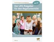 Der LRS-Ratgeber für den Regelunterricht, Buch inkl. CD, 1.-4. Klasse