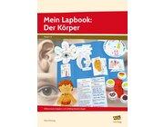 Mein Lapbook: Der Körper, Heft, 1. bis 4. Klasse