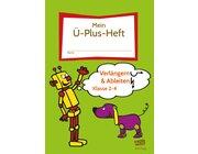 Mein-Ü-Plus-Heft: Verlängern & Ableiten - Kl. 2-4, Buch
