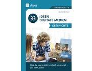 33 Ideen Digitale Medien - Geschichte, Buch, 5.-13. Klasse