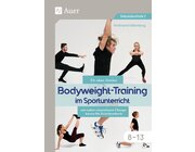 Bodyweight-Training im Sportunterricht, Kartenset, 8.-13. Klasse