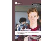 Ethik schülernah unterrichten Ich und Andere, Buch, 7. und 8. Klasse