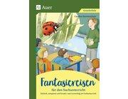 Fantasiereisen für den Sachunterricht, Buch, Klasse 1-4