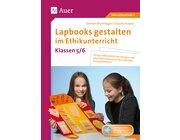Lapbooks gestalten im Ethikunterricht 5-6, Buch inkl. CD, 5.-6. Klasse