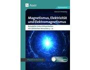 Magnetismus, Elektrizität und Elektromagnetismus, Buch, 5.-10. Klasse