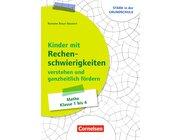 Kinder mit Rechenschwierigkeiten ganzheitlich verstehen und fördern, Buch, Klasse 1-4