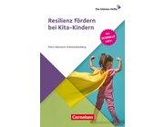 Resilienz fördern bei Kita-Kindern, 1 bis 6 Jahre