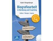 Biografiearbeit in Beratung und Coaching, Praxisbuch