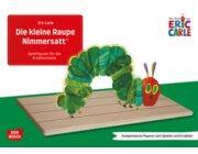 Die kleine Raupe Nimmersatt, Bilderbuchgeschichten für die Erzählschiene