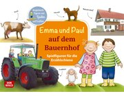 Emma und Paul auf dem Bauernhof. Spielfiguren für die Erzählschiene, 1 bis 5 Jahre