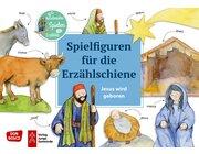 Erzählschiene Spielfiguren - Jesus wird geboren, ab 2 Jahre