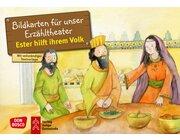 Kamishibai Bildkartenset - Ester hilft ihrem Volk, 5 bis 10 Jahre