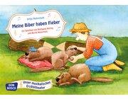 Musikalisches Erzähltheater - Meine Biber haben Fieber. Ein Spiellied, 3-6 Jahre