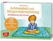 Achtsamkeit und Körperwahrnehmung. 30 Bildkarten für Kinder ab 5 Jahre