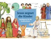 Jesus segnet die Kinder. Spielfiguren für die Erzählschiene, ab 2 Jahre