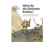 Hörst du die Elefanten brüllen?, Buch, 6-12 Jahre